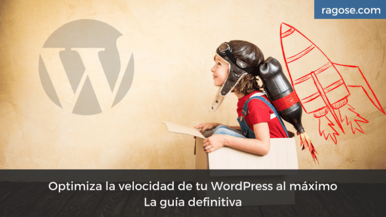 Optimizar WordPress guía paso a paso