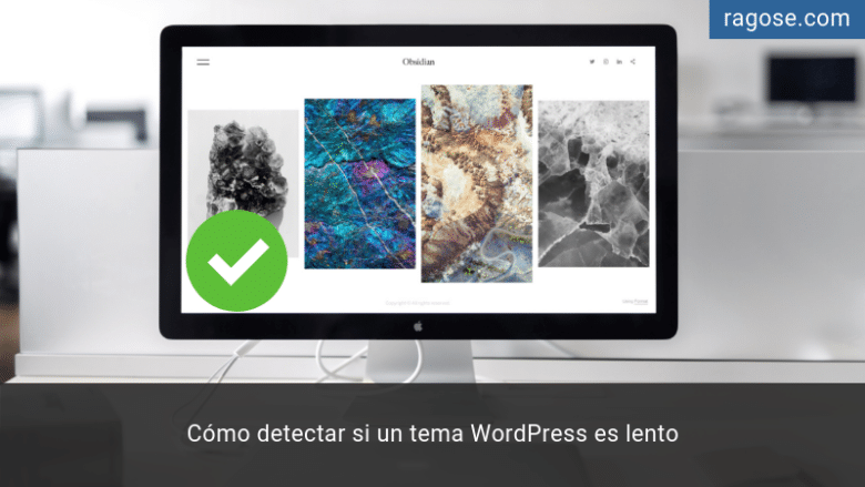 Detectar tema lento WordPress