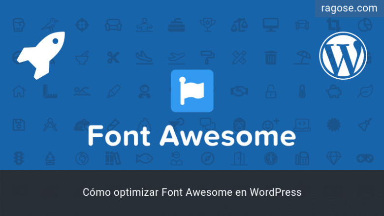 Optimizar Font Awesome WordPress
