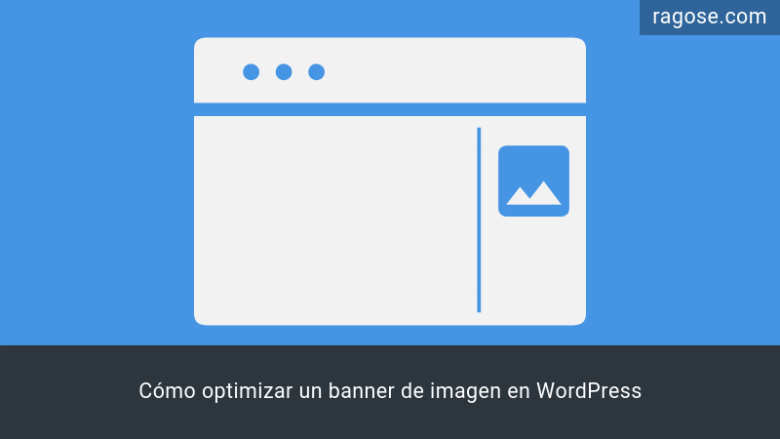 Optimizar banner imagen WordPress