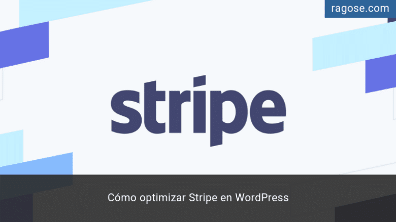 Optimizar Stripe WordPress
