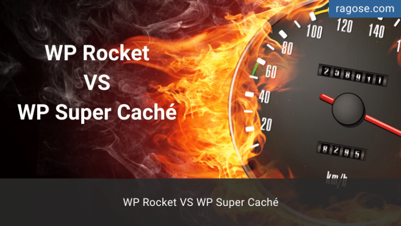 WP Rocket VS WP Super Caché