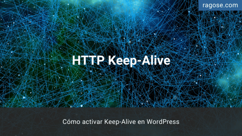Activar Keep Alive WordPress