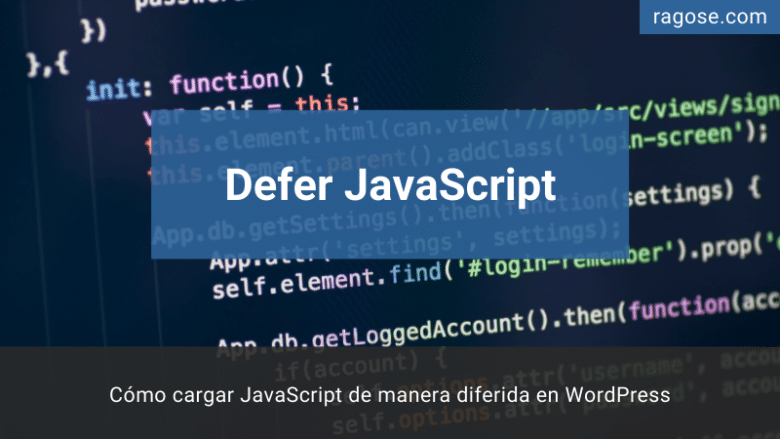Cargar JavaScript de manera diferida WordPress