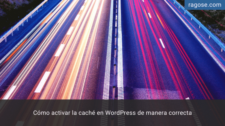 Activar caché WordPress